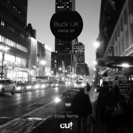 Buck UK - Once EP