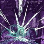 Muc J - Strangestone LP
