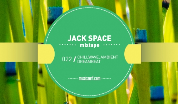 Jack Space. 022 musicserf mixtape.