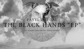 Pavel Dovgal. The Black Hands EP