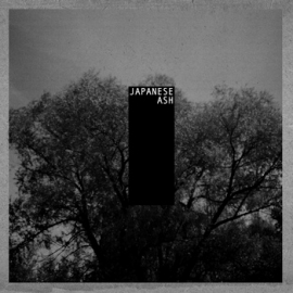 Japanese Ash - Housing EP