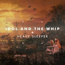 Idol and the Whip - Heavy Sleeper. Юг без признаков севера.