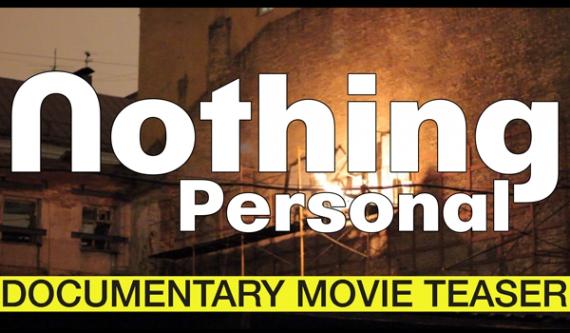 Тизер документального фильма «Ничего личного»: Basket, ЗАЧЕМ, KTO, Lodek, Інтересні Казки, AKA6, Oskes и другие.